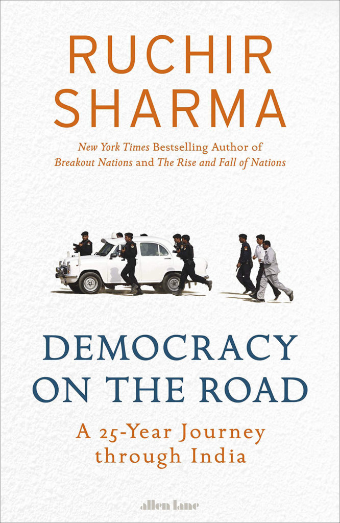 Democracy on the Road - Ruchir Sharma